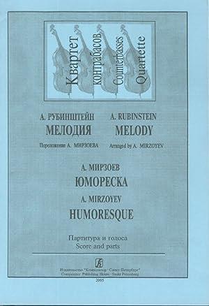 Melody. Humoresque. Arr. for Double-Basses quartet. Score: Rubinstein Anton, Mirzoev