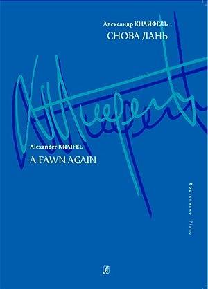 A Fawn Again. For piano: Knaifel Alexander