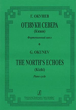 The North's Echoes (Kizhi). Piano cycle: OkunevGerman
