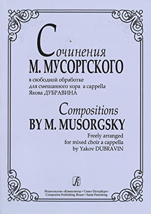 Compositions by M. Musorgsky freely arranged for: Musorgski Modest