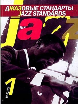 Jazz Standards. Vol. 1: Kiselev V. (ed.)