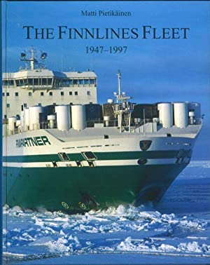 The Finnlines fleet 1947-1997: 50 years at: Pietikainen Matti