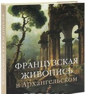 Frantsuzskaja zhivopis v Arkhangelskom: Marina Krasnobaeva, Elena