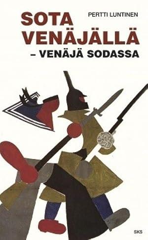 Sota Venäjällä - Venäjä sodassa: Luntinen Pertti