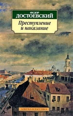 Prestuplenie i nakazanie: Dostoevskij Fedor Mikhajlovich