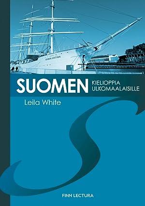 Suomen kielioppia ulkomaalaisille. Finnish grammar for foreigners: White Leila