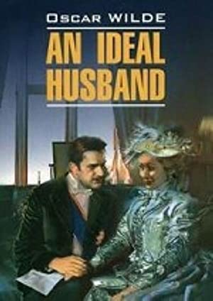 An ideal husband = Idealnyj muzh: Kniga: Wilde Oscar