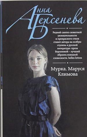 Murka, Marusja Klimova: Berseneva Anna