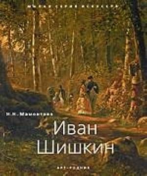 Ivan Shishkin: Mamontova N.