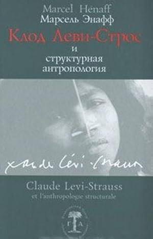 Klod Levi-Stros i strukturnaja antropologija: Enaff Marsel