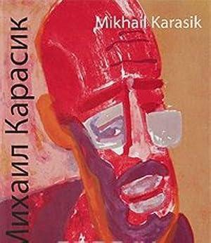 Mikhail Karasik / Mikhail Karasik: Irina Karasik, Aleksandr