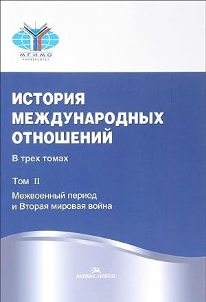 Istorija mezhdunarodnykh otnoshenij. V 3 tomakh. Tom: M. M. Narinskij,