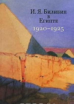 I. Ja. Bilibin v Egipte 1920-1925