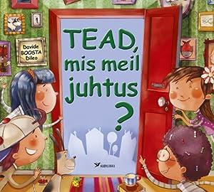 TEAD, MIS MEIL JUHTUS?: Viin Kadri, Stefani