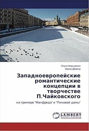 Zapadnoevropejskie romanticheskie kontseptsii v tvorchestve P.Chajkovskogo: na: Alekseenko Olga, Djomina