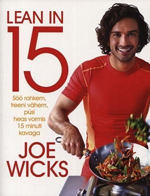 Lean in 15. söö rohkem, treeni vähem,: Wicks Joe