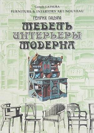 Mebel i interery Moderna. 1880-1917. Rozhdenie novogo: Genrikh Gatsura