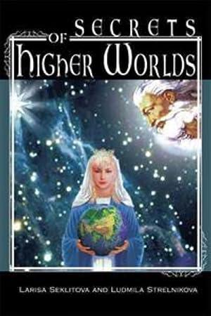 Secrets of Higher Worlds: Strelnikova Ljudmila, Seklitova