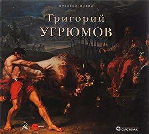 Gosudarstvennyj Russkij muzej. Almanakh, ?430, 2014. Grigorij
