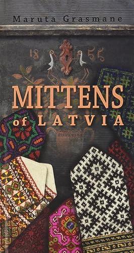 Mittens of Latvia: 178 Traditional Designs to: Grasmane Maruta