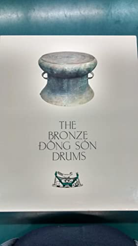 The Bronze Dong Son Drums