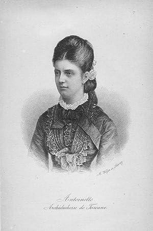 Antoinette Archiduchesse de Toscane.: ANTOINETTE de TOSCANA - Weber, A.: