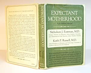 Expectant Motherhood: Nicholson J. Eastman and Keith P. Russell