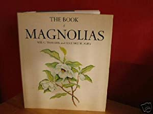 Book of Magnolias: Treseder, Neil G.;