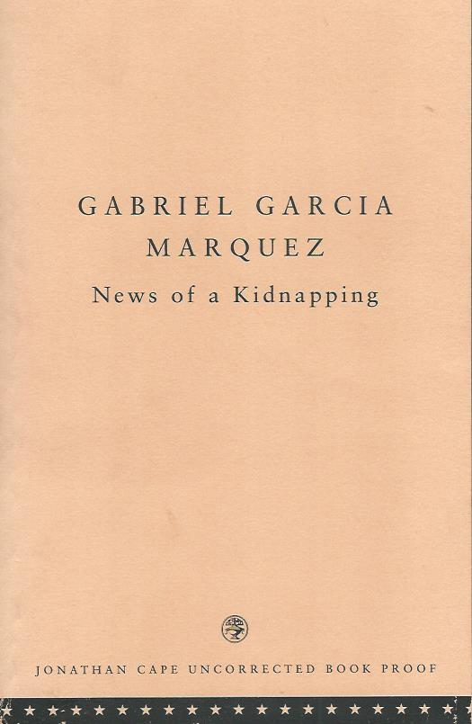 NEWS_OF_A_KIDNAPPING_**_Signed_Uncorrected_UK_Proof_**_Gabriel_Garcia_Marquez_Assez_bon_Couverture_souple