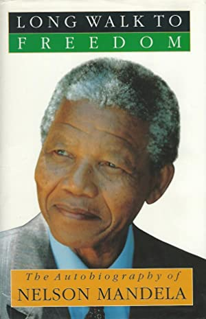 LONG WALK TO FREEDOM ** Signed First: Nelson Mandela