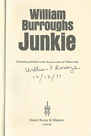 JUNKIE ** Signed First Hardcover Edition **: William S. Burroughs