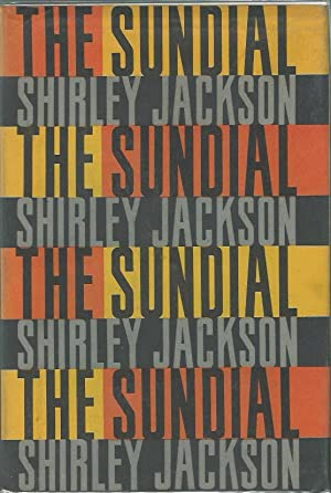 THE SUNDIAL **Signed First Edition**: Shirley Jackson