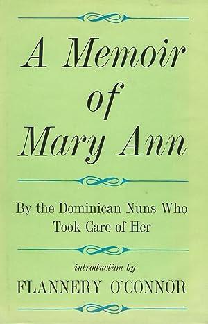 A MEMOIR OF MARY ANN ** First: Flannery O'Connor