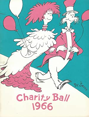 CHARITY BALL 1966 ** UNIQUE First Edition,: Dr. Seuss (Illustrator)