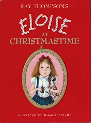 ELOISE AT CHRISTMASTIME ** Signed True First: Kay Thompson