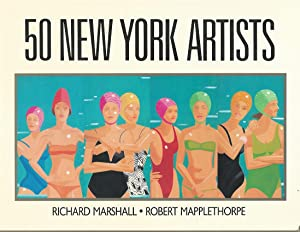 50 NEW YORK ARTISTS ** Signed By: Robert Mapplethorpe and