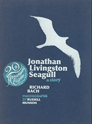 JONATHAN LIVINGSTON SEAGULL ** Signed By the: Richard Bach