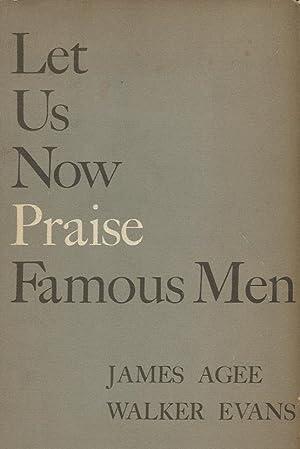 LET US NOW PRAISE FAMOUS MEN **: Walker Evans (Photographs)