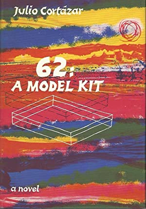62 : A MODEL KIT ** Signed: Julio Cortazar