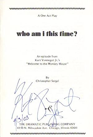 WHO AM I THIS TIME. AN EPISODE ** Rare Signed First Edition **: Kurt Vonnegut