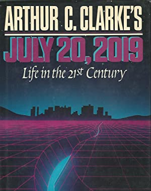 JULY 20, 2019 **Signed First Edition **: Arthur C. Clarke