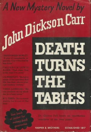 DEATH TURNS THE TABLES ** Signed First: John Dickson Carr