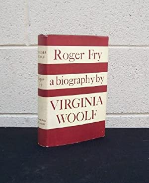Roger Fry - A Biography: Woolf, Virginia