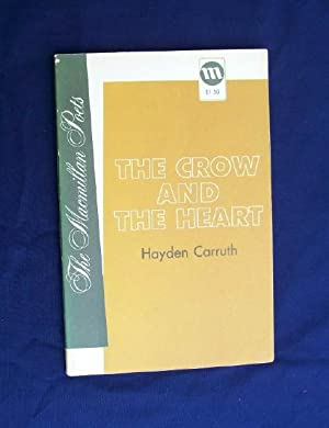 The Crow and the Heart: Carruth, Hayden