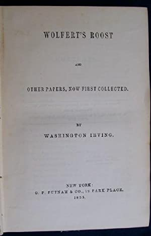 Wolfert's Roost And Other Papers, Now First Collected: Irving, Washington