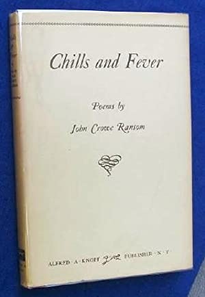 Chills And Fever: Ransom, John Crowe