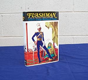 Flashman From the Flashman Papers 1839 - 1842: Fraser, George Macdonald