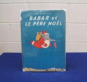 Babar et le Pere Noel: de Brunhoff, Jean