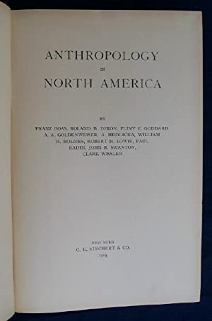 Anthropology in North America: Boas, Franz, Paul Radin, Clark Wissler & others
