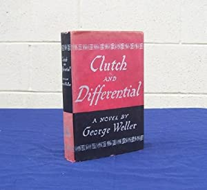 Clutch and Differential: Weller, George